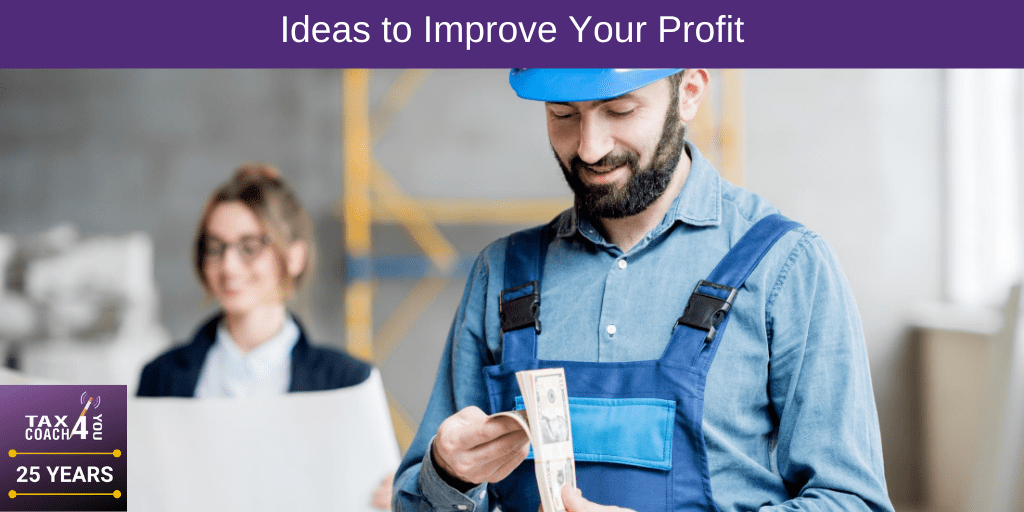 Ideas to Improve Your Profit