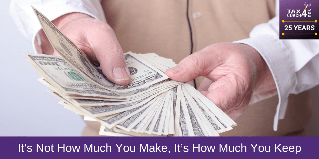 It's Not How Much You Make, It's How Much You Keep