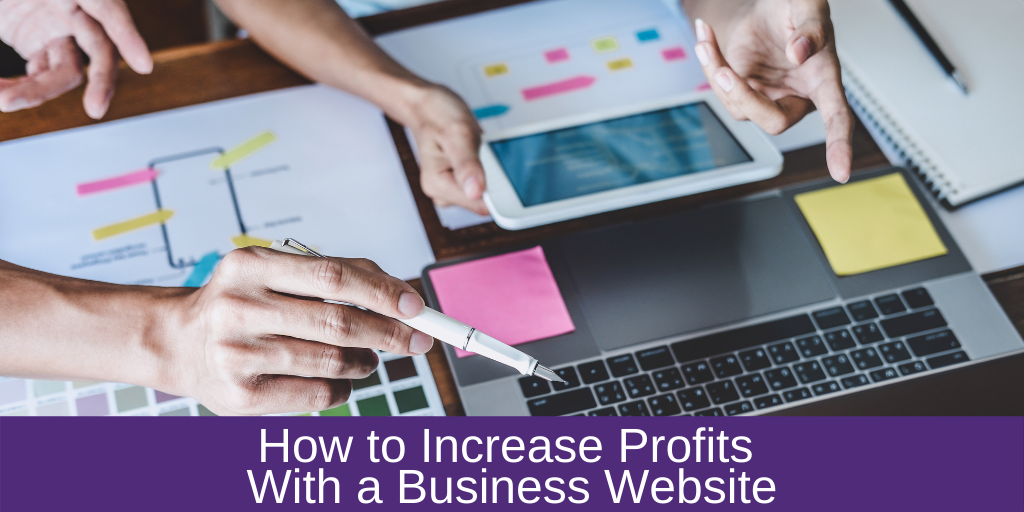 How to Increase Profits With a Business Website
