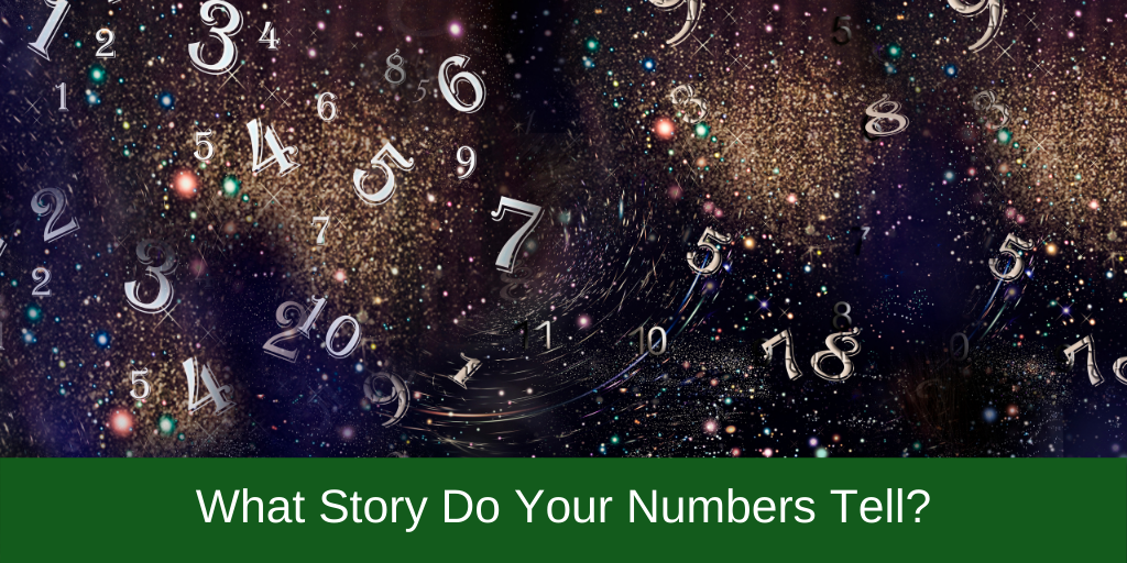 What Story Do Your Numbers Tell?