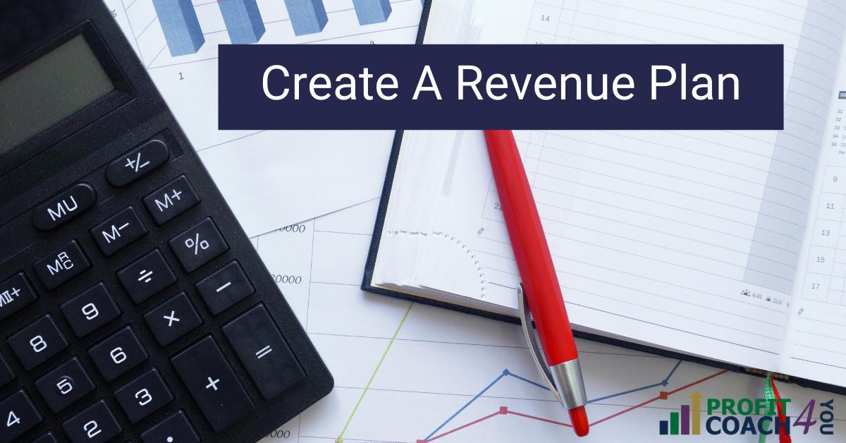 Create a Revenue Plan