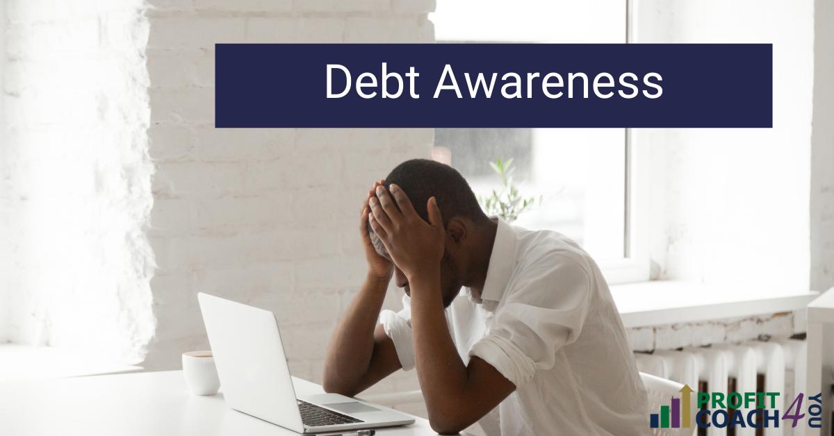 Debt Awareness to be Debt Free