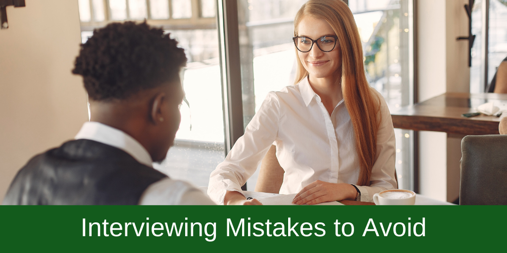 Interviewing Mistakes to Avoid